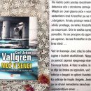 MOŽ V SENCI, Carl-Johan Vallgren  IC = 4 eur