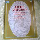 15c. FILET CROCHET, v angleščini, F.W.Kettelle, IC = 4 eur
