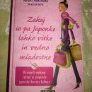 40.ZAKAJ SO PA JAPONKE LAHKO VITKE IN VEDNO MLADOSTNE, Naomi Moriyama, Ic = 4 eur