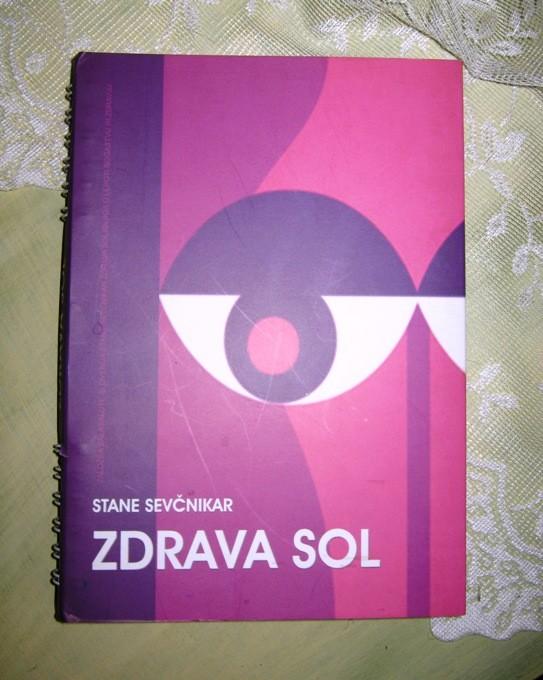 57.ZDRAVA SOL, Stane Sevčnikar,