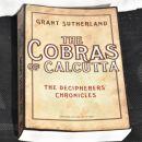 32. THE COBRAS OF CALCUTTA, Grant Sutherland   IC = 4 eur
