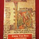 39. ERIC THE RED in druge islandske sage    IC = 3 eur