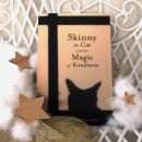 7d. Skinny the Cat and the Magic of Kindness   IC = 3 eur