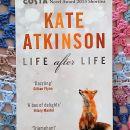 15. LIFE AFTER LIFE, Kate Atkinson   IC = 6 eur