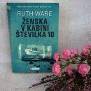 4e. ŽENSKA V KABINI ŠTEVILKA 10, Ruth Ware   IC = 5 eur