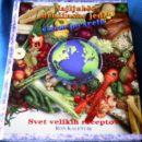 NAJLJUBŠE DRUŽINSKE JEDI ŠIROM PO SVETU(Svet velikih receptov, Ron Kalenuik